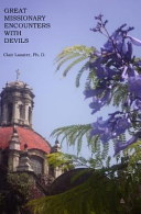 Great Missionary Encounters with Devils