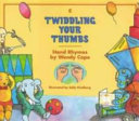 Twiddling Your Thumbs
