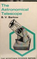 The Astronomical Telescope