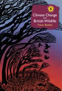 Climate Change and British Wildlife