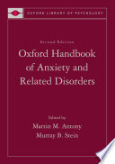Oxford Handbook of Anxiety and Related Disorders