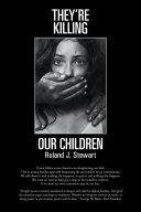 They re Killing Our Children