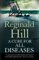 A Cure for All Diseases (Dalziel & Pascoe, Book 21)