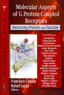 Molecular Aspects of G Protein-coupled Receptors