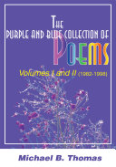 The Purple and Blue Collection of Poems