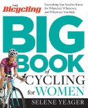 The Bicycling Big Book of Cycling for Women