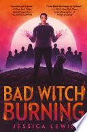 Bad Witch Burning Book PDF