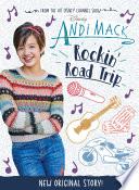 Andi Mack: Rockin' Road Trip