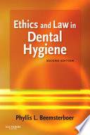 """Ethics and Law in Dental Hygiene E-Book"" by Phyllis L. Beemsterboer"