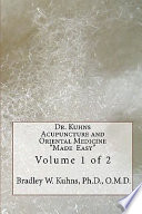 Dr Kuhns Acupuncture And Oriental Medicine Made Easy  Book PDF