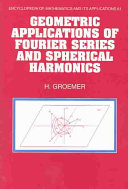 Geometric Applications of Fourier Series and Spherical Harmonics