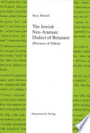 The Jewish Neo-Aramaic Dialect of Betanure (province of Dihok)
