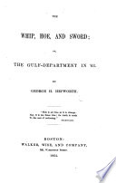 The Whip, Hoe, and Sword; Or, The Gulf-department in '63