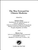 The Way Forward for Chinese Medicine