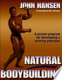 """Natural Bodybuilding"" by John Hansen"