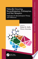 Naturally Occurring Benzodiazepines  Endozepines  and their Receptors