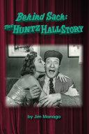 Behind Sach - The Huntz Hall Story
