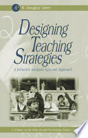 """Designing Teaching Strategies: An Applied Behavior Analysis Systems Approach"" by R. Douglas Greer"