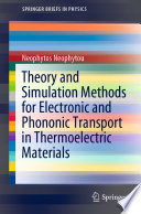 Theory and Simulation Methods for Electronic and Phononic Transport in Thermoelectric Materials