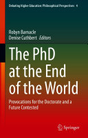 The PhD at the End of the World