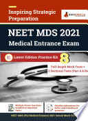 NEET MDS  Master Dental Surgery  Exam   8 Full length Mock tests  Solved    2 Sectional Tests  Part A   B    Complete Preparation Kit for NEET MDS 2021