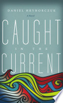 Caught In The Current Book PDF
