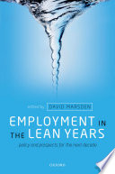 Employment in the Lean Years