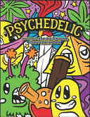 Psychedelic For Stress relief And Relaxation Stoner Coloring Book