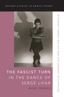 Pdf The Fascist Turn in the Dance of Serge Lifar Telecharger