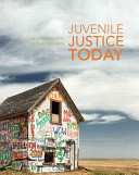 Juvenile Justice Today