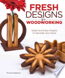 Fresh Designs for Woodworking