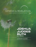 Genesis to Revelation  Joshua  Judges  Ruth Leader Guide Book