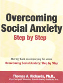 Overcoming Social Anxiety: Step by Step