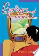 Peering Through the Reality Window