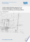 Position flexible Modeling Approach for an Efficient Optimization of the Machine Tool Dynamics Considering Local Damping Effects Book