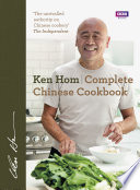 """Complete Chinese Cookbook"" by Ken Hom"