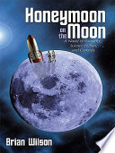 Honeymoon on the Moon Book