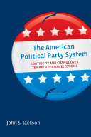 The American Political Party System Pdf/ePub eBook