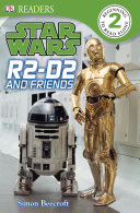 R2 D2 and Friends