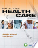 """Introduction to Health Care"" by Dakota Mitchell, Lee Haroun"