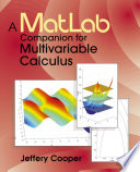 A Matlab Companion for Multivariable Calculus
