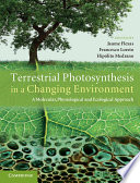 Terrestrial Photosynthesis in a Changing Environment Book