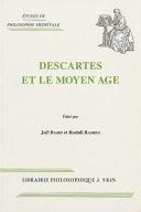 Descartes et le moyen age