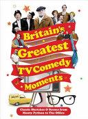 Britain s Greatest TV Comedy Moments