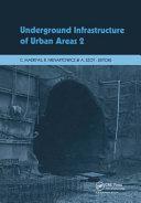 Underground Infrastructure of Urban Areas 2 Book