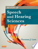 Review Of Speech And Hearing Sciences E Book Book PDF