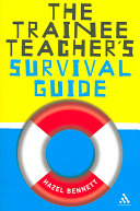 The Trainee Teacher's Survival Guide