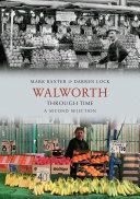 Walworth Through Time Pdf/ePub eBook