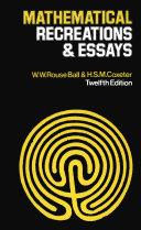 Mathematical Recreations & Essays