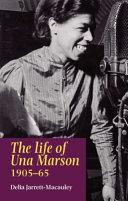 The Life of Una Marson  1905 1965